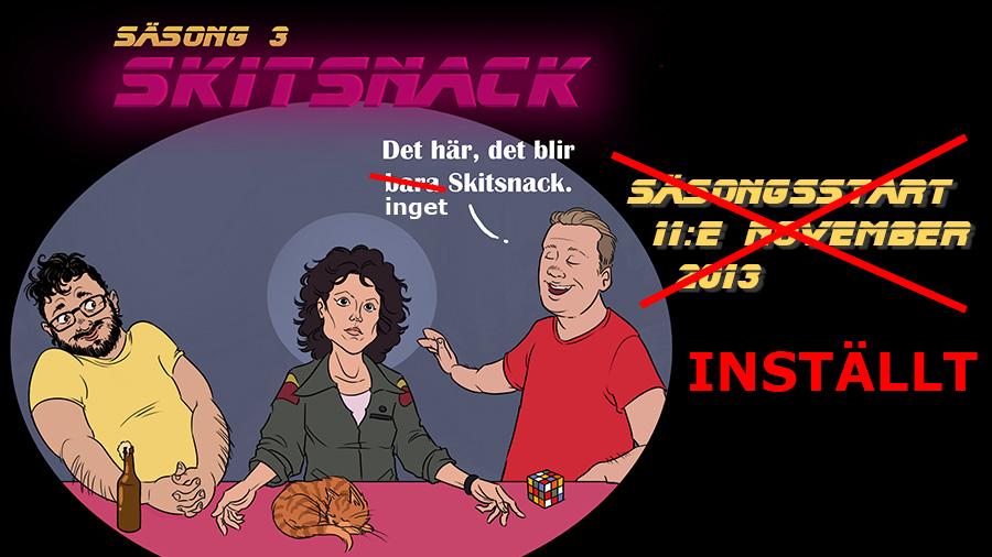 Skitsnack Festival ställs in
