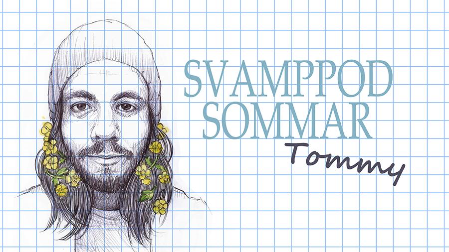 Svamppod Sommar: Tommy