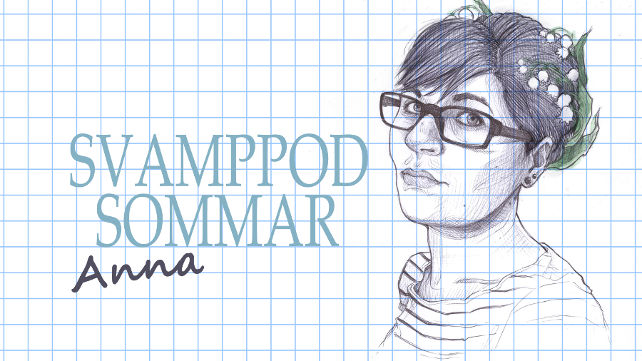 Svamppod Sommar: Anna