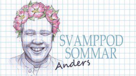Svamppod Sommar: Anders