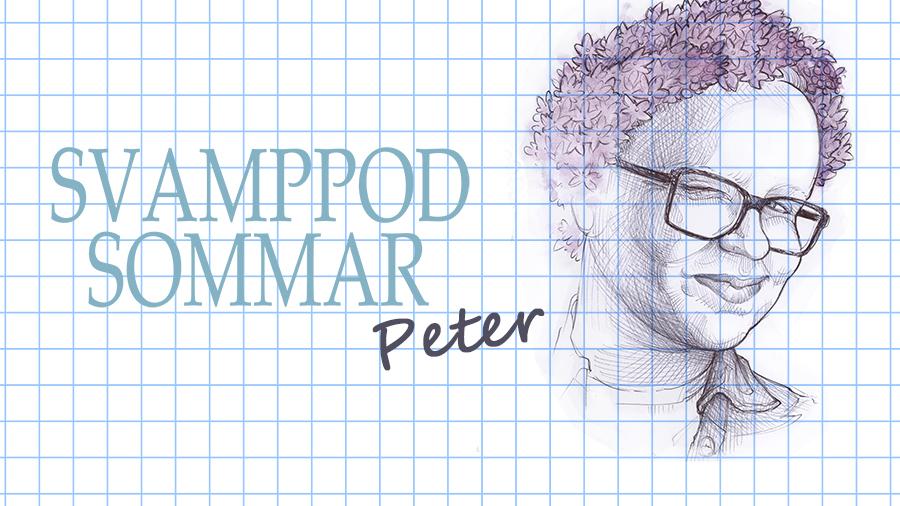 Svamppod Sommar: Peter