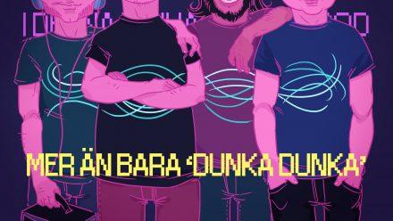 Tobbes Sommarpod: Mer än bara 'dunka dunka'