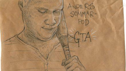 Anders Sommarpod: Grand Theft Auto