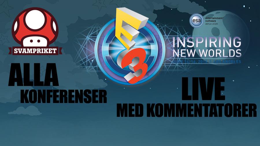 Svampriket LIVE – E3 2016