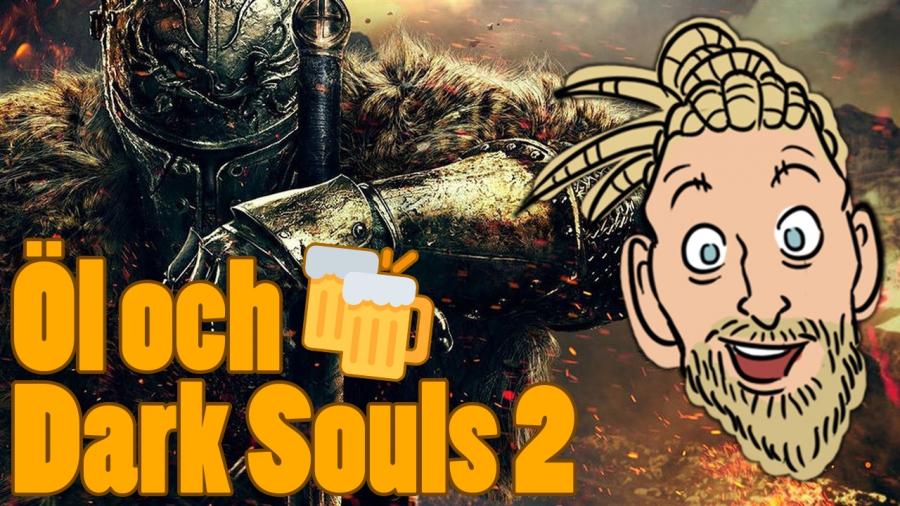 Svampriket streamar – Öl och Dark Souls 2