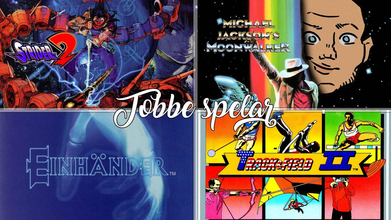Tobbe spelar Strider 2, Moonwalker, Einhänder och Track & Field 2
