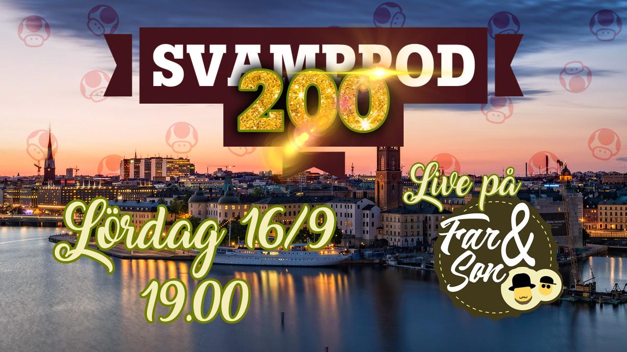 Info inför Svamppod 200
