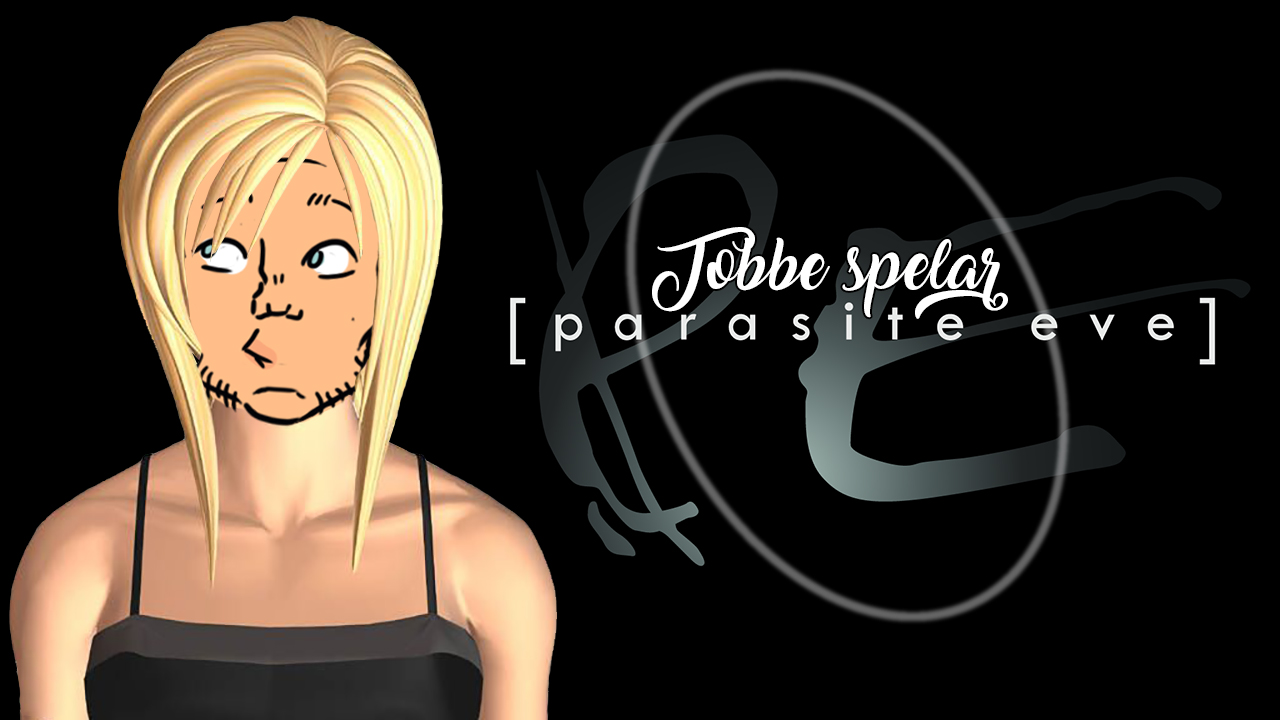 Tobbe spelar Parasite Eve