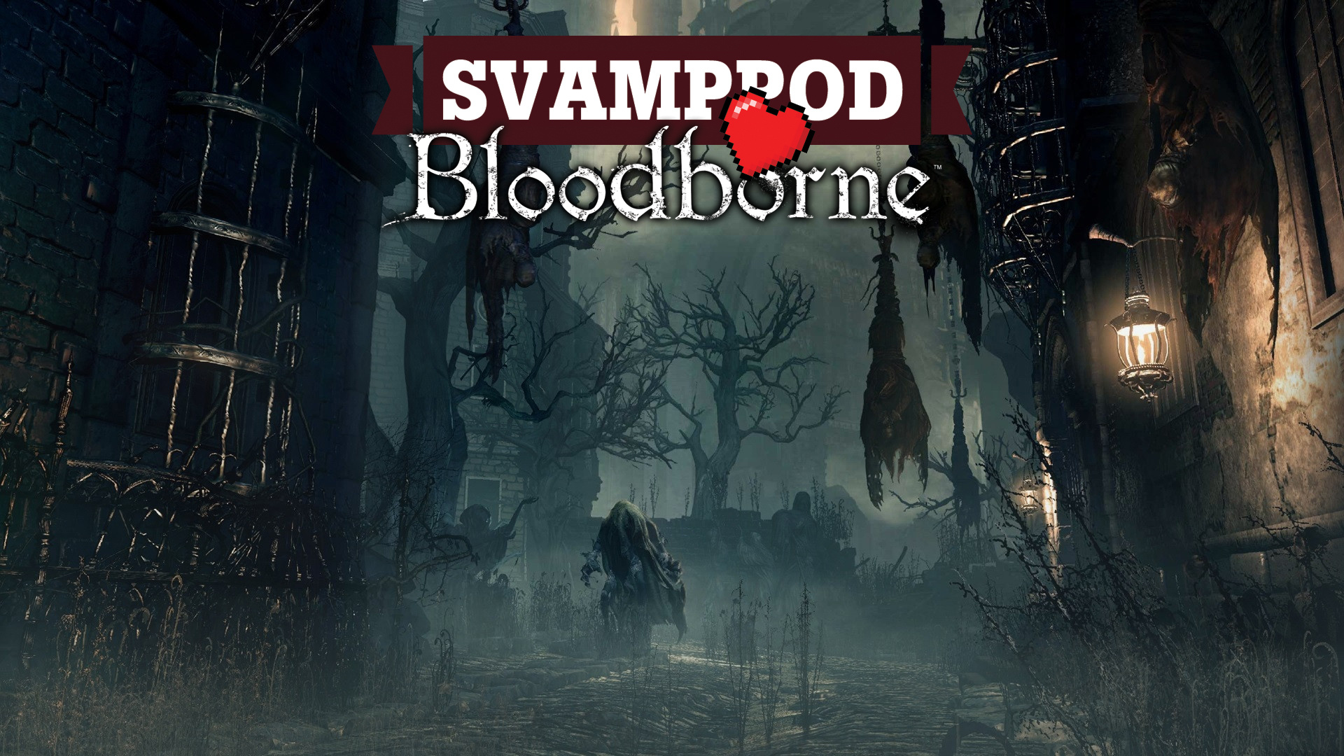 Svamppod hjärta Bloodborne: Avsnitt 1
