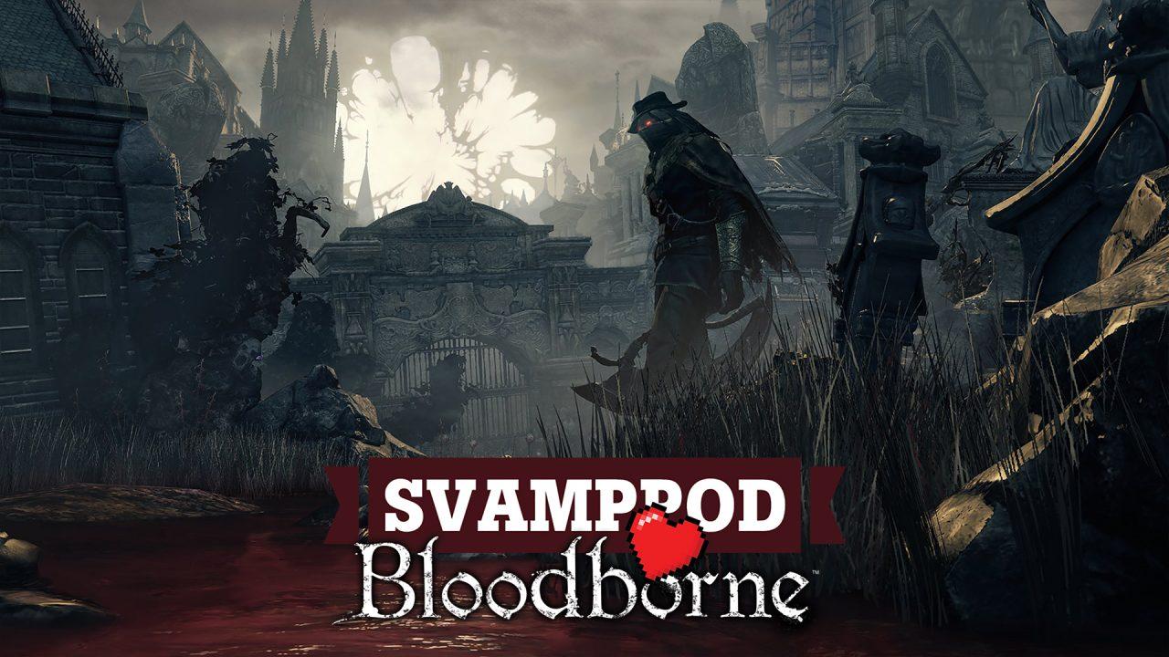 Svamppod hjärta Bloodborne: Avsnitt 5