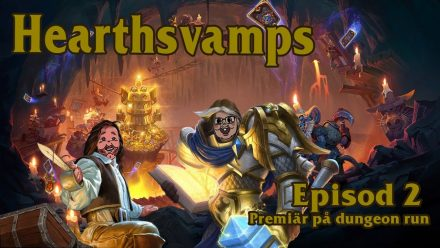 Hearthsvamps avsnitt 2: Premiär på Dungeon Run!