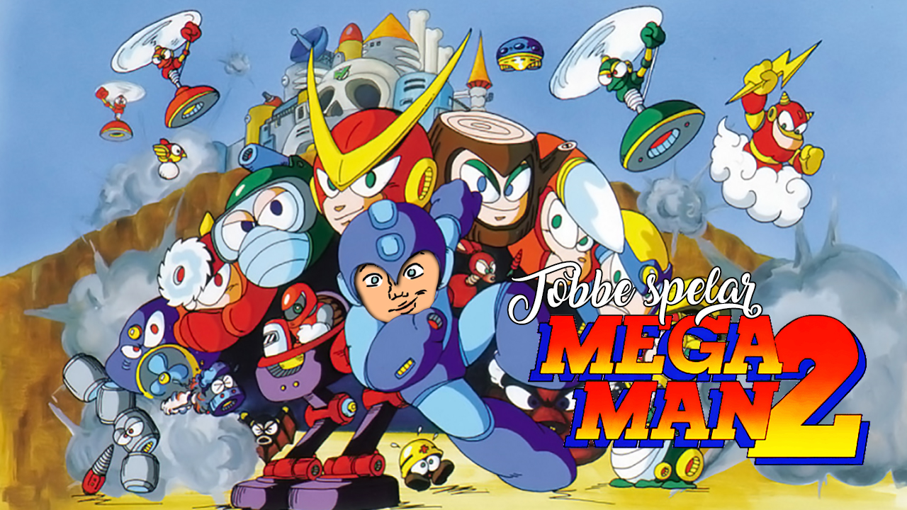 Tobbe spelar Mega Man 2