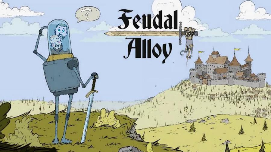 Quicktitt: Feudal Alloy (Alpha)