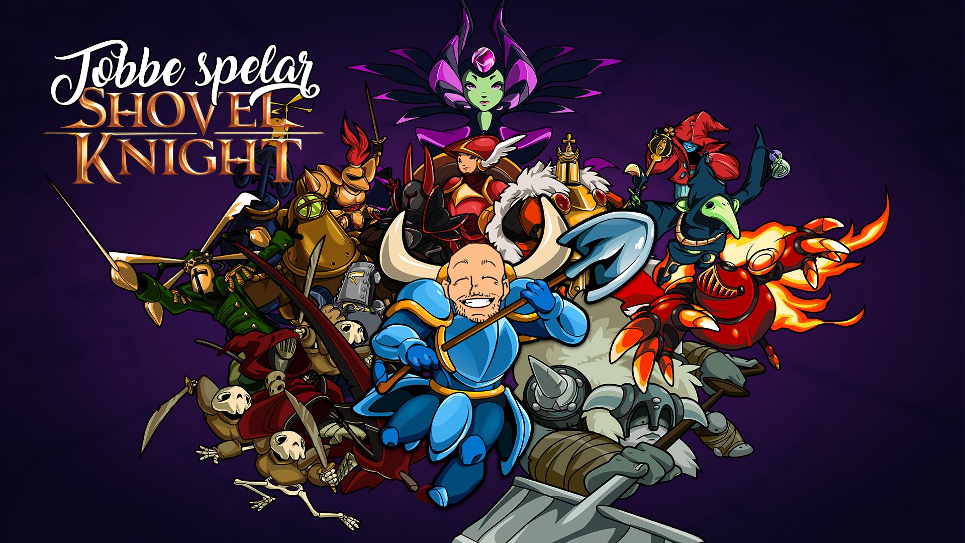 Tobbe spelar Shovel Knight
