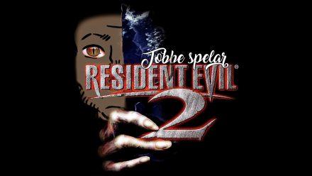 Tobbe spelar Resident Evil 2