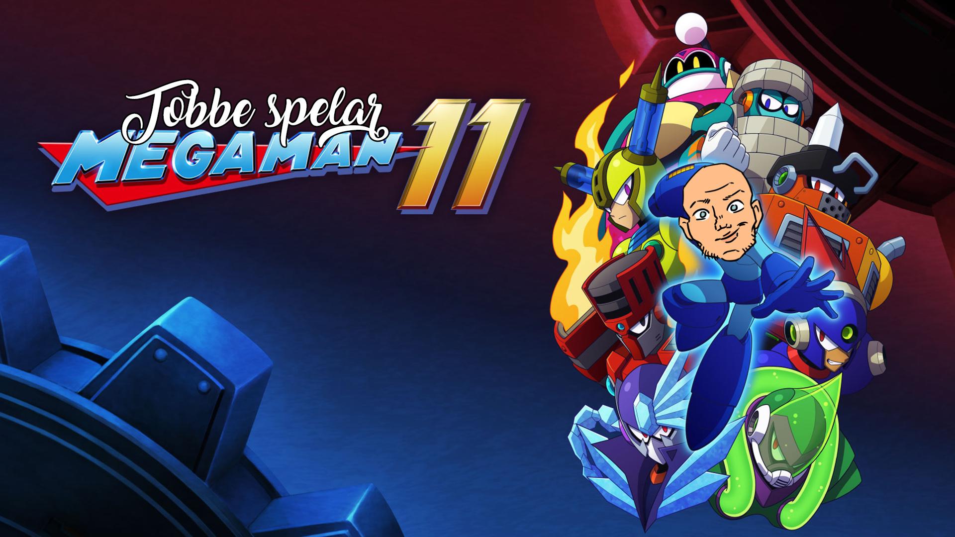 Tobbe spelar Mega Man 11