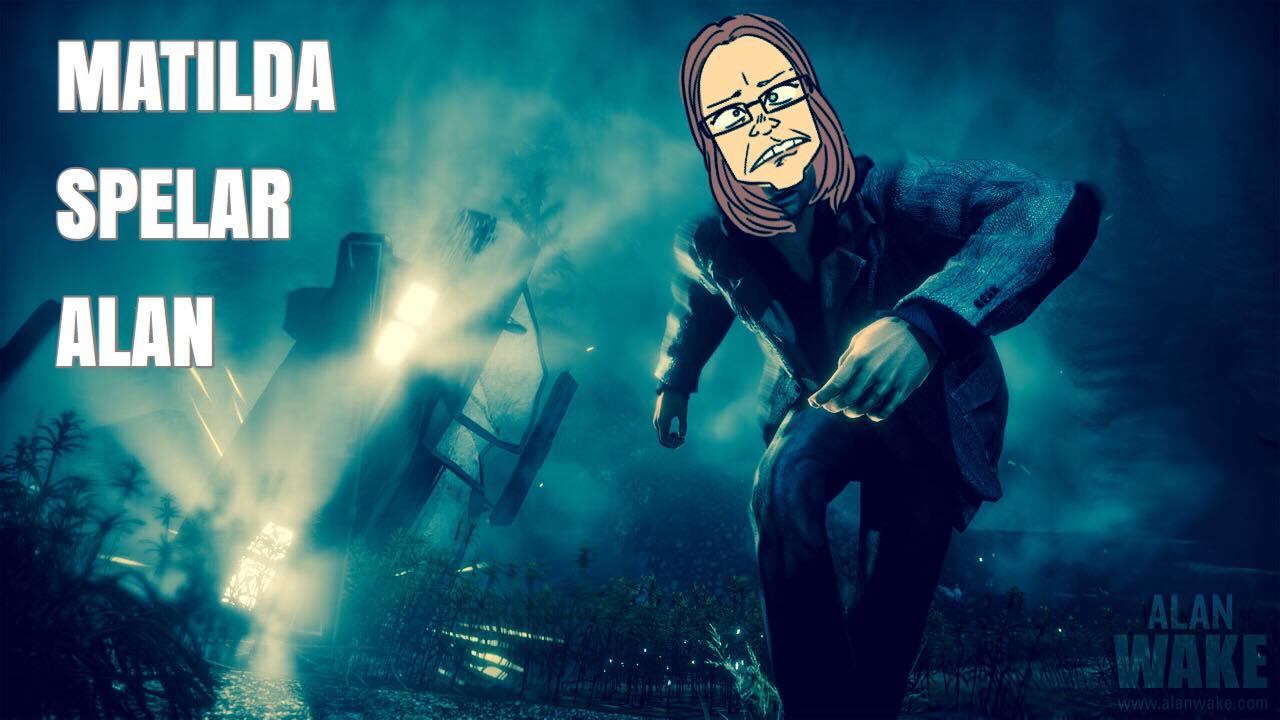 Matilda spelar Alan (Wake) Del 1