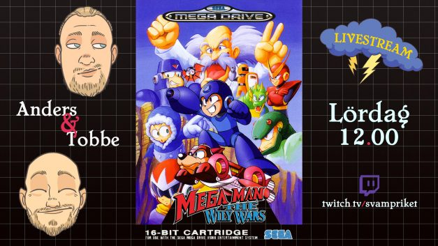 Anders och Tobbe streamar Mega Man – The Wily Wars