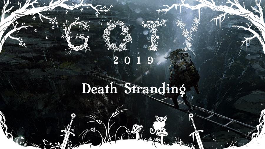 GOTY 2019 #9: Death Stranding