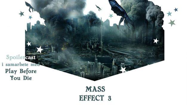 Spoilercast: Mass Effect 3