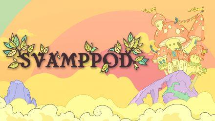Hjälp oss göra Svamppod bättre!