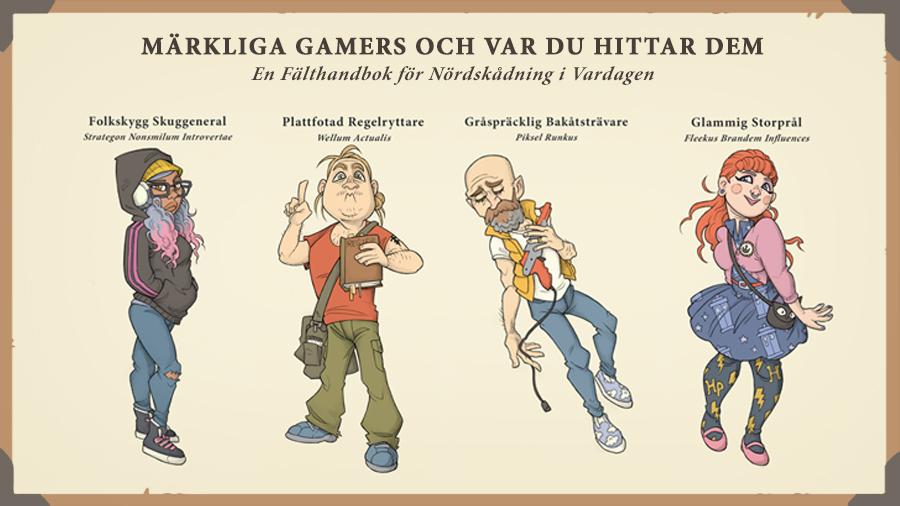 Märkliga Gamers och Var Du Hittar Dem – bildspelet!
