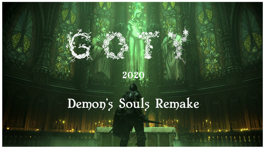 GOTY 2020: Demon's Souls