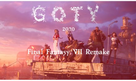 GOTY 2020 – Final Fantasy VII Remake
