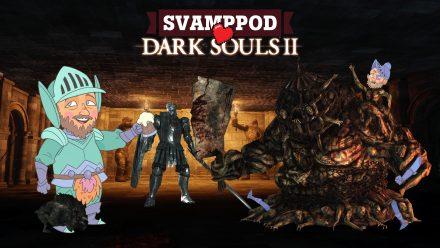 Svamppod hjärta Dark Souls 2: Avsnitt 5