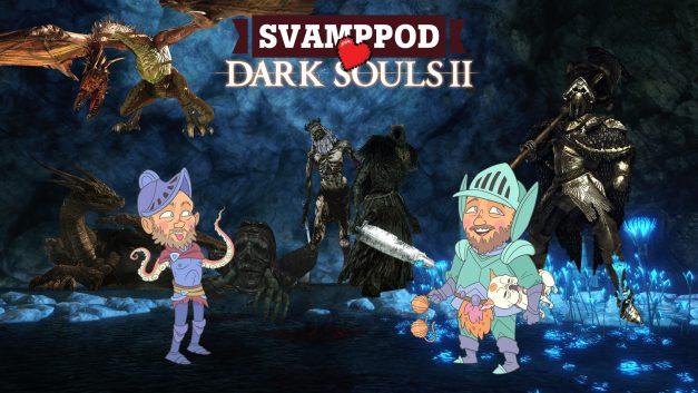 Svamppod hjärta Dark Souls 2: Avsnitt 6