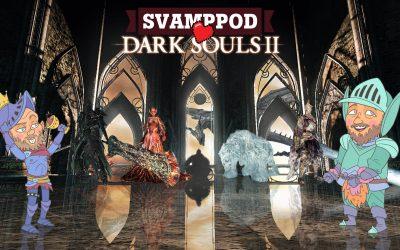 Svamppod hjärta Dark Souls 2: Avsnitt 7