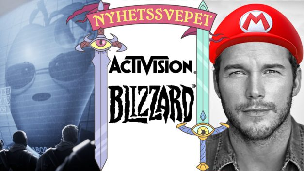 """Nyhetssvepet vecka 39: Fortnite """"svartlistat"""", statlig utredning hos Activision Blizzard, Chris Pratt som Mario"""
